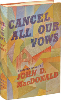 Cancel All Our Vows (First Edition)
