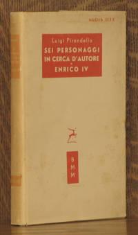 SEI PERSONAGGI IN CERCA D'AUTORE and ENRICO IV