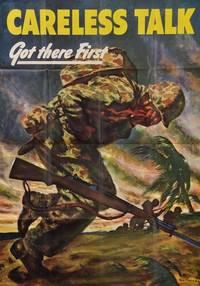 [Vintage World War II Poster:] CARELESS TALK GOT THERE FIRST