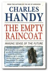 The Empty Raincoat Making Sense of the Future