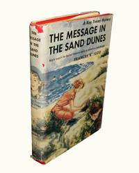 The Message in the Sand Dunes; A Kay Tracey Mystery