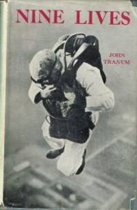 NINE LIVES. The Story of the Parachutist.
