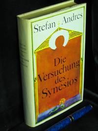 Die Versuchung des Synesios - Roman - by  Stefan - Andres - 1. Auflage - 1980 - from Erlbachbuch Antiquariat Matthias Herbig (SKU: 91707)