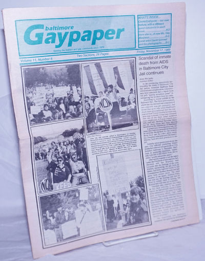 Baltimore: Gay Community Center of Baltimore, 1989. Newspaper. 28p., two sections, folded tabloid ne...