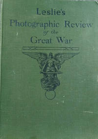 Leslie's Photographic Review of the Great War