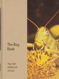 image of Childcraft Annual 1981 The Bug Book