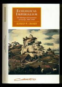 image of Ecological Imperialism: The Biological Expansion of Europe, 900-1900 - Canto