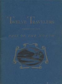 Calendar of Twelve Travelers Through the Pass of the North by  Tom Lea - Paperback - Signed - 1947 - from Good Books In The Woods (SKU: 76135)