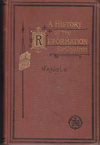 A History of the Reformation for Children - Volume III