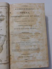 P. VIRGILII MARONIS OPERA: INTERPRETATIONE ET NOTIS.