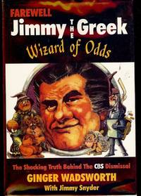 FAREWELL JIMMY THE GREEK: THE WIZARD OF ODDS