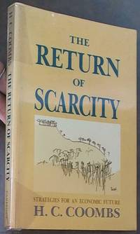 image of The Return of Scarcity; Strategies for an Economic Future