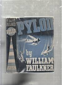 Pylon (1935 Smith & Haas 2nd Issue, 2nd Printing Thus W/ Rare Dj)