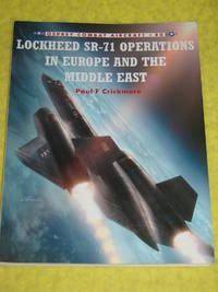 Osprey Combat Aircraft #80, Lockheed SR-71 Operations in Europe and the Middle East.