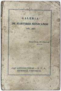 Galeria de Martires Mexicanos 1926-1927