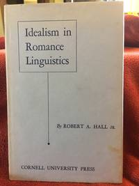 Idealism in Romance Linguistics