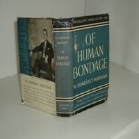 OF HUMAN BONDAGE By W. SOMERSET MAUGHAM 1936