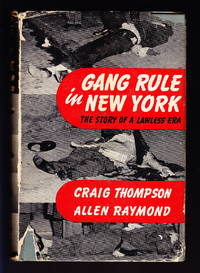 image of Gang Rule in New York:  The Story of a Lawless Era