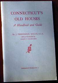 Connecticut's Old Houses: A Handbook and Guide