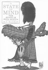 A State of Mind: The Scots in Nova Scotia