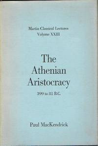 The Athenian Aristocracy  399 to 31 BC