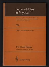 image of The Outer Galaxy: Proceedings of a Symposium Held in Honor of Frank J. Kerr at the University of Maryland, College Park, May 28–29, 1987 [Lecture Notes in Physics 306]