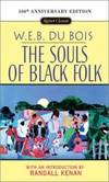 The Souls of Black Folk: 100th Anniversary Edition (Signet Classics) by W. E. B. Du Bois - Paperback - 1995-06-04 - from Books Express (SKU: 0451526031n)