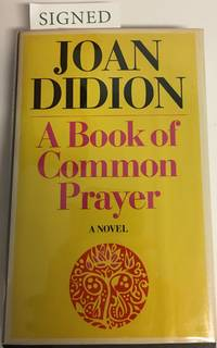 A BOOK OF COMMON PRAYER. A Novel