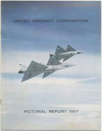 image of United Aircraft Corporation: 1957 Pictorial Report