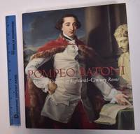 Pompeo Batoni : Prince of Painters in Eighteenth-Century Rome by  Edgar Peters and Peter Bjorn Kerbe Bowron - Hardcover - 2007 - from Mullen Books, Inc. ABAA / ILAB (SKU: 162639)