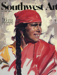 image of SOUTHWEST ART : 16th ANNIVERSARY EDITION :  Volume 16, No 12, May 1987