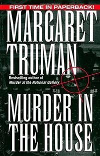 image of Murder in the House (Capital Crime Mysteries)