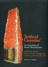 image of Artificial Curiosities: Beings an Exposition of Native Manufactures Collected on the Three Pacific Voyages of Captain James Cook, R.N. (Bernice P. Bishop Museum Special Publication No. 65)