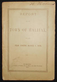 image of Report of the Town of Halifax, for the Year Ending March 1, 1878