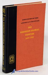 image of The Northern Colonial Frontier 1607-1763 (Histories of the American  Frontier series)
