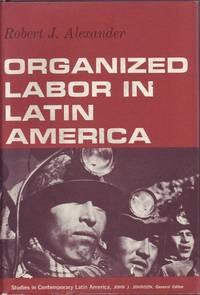 Organized Labor in Latin America