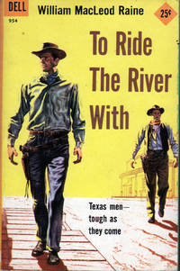 To Ride the River With