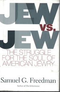 image of Jew Vs. Jew The Struggle for the Soul of American Jewry