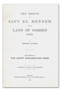 image of The Shrine of Saft el Henneh and the Land of Goshen (1885). (Goshen and the Shrine of Saft el Henneh). With Eleven Plates, Including Maps and Plans. (Fourth Memoir of the Egypt Exploration Fund).