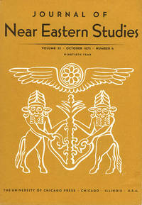 Journal of Near Eastern Studies (Vol 32, October 1973, No. 4) by  Robert D. (editor) Biggs - Paperback - 1973 - from Diatrope Books and Biblio.com