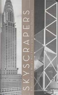 Skyscrapers - A History Of The World's Most Famous And Important Skyscrapers