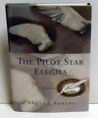 The Pilot Star Elegies