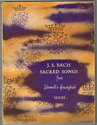 J. S. BACH SACRED SONGS from Schemelli's Gesangbuch - HIGH VOICE - ENGLISH-GERMAN EDITION