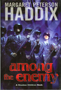 AMONG THE ENEMY: A SHADOW CHILDREN BOOK