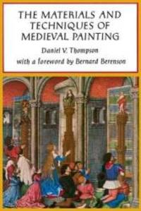 image of The Materials and Techniques of Medieval Painting (Dover Art Instruction)