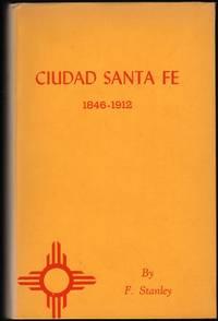 image of Ciudad Santa Fe; Territorial Days 1846-1912