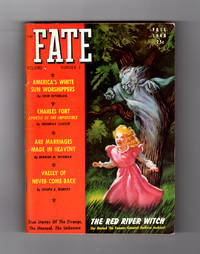 Fate Magazine - True Stories of the Strange, The Unusual, The Unknown / Fall, 1948 / The Red River Witch; Charles Fort: Thor Heyerdahl; Phantom Lights of Nevada (Kenneth Arnold); Valley of Never-Come-Back; America's Most Famous Ghost Story; Flying Jigsaw Puzzle; Temple Girls of India; The Black Art; Two Girls, One Body; The Devil; ESP events by  Robert N. (Editor); Thor Heyerdahl; Kenneth Arnold; Vincent H. Gaddis; Frances M. Deegan; G.H. Irwin; Joseph A. Murphy; Scott Hatfield; Frank Patton; Max Freedom Long & Rex Elgin; Richard B. Gehman; Frederick Clouser; Herman M. Weisman; Harry Webster - Paperback - 1st Edition - 1948 - from Singularity Rare & Fine (SKU: 005730)