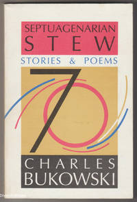 SEPTUAGENARIAN STEW: Stories and Poems
