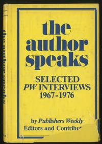 The Author Speaks: Selected PW Interviews 1967-1976