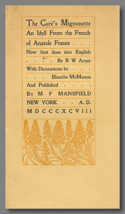 New York: M.F. Mansfield, 1898. Narrow large octavo (25.5 x 13 cm). Sewn, in decorated printed wrapp...